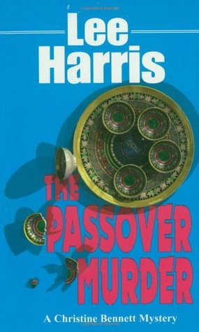 The Passover Murder (Christine Bennett, #7)