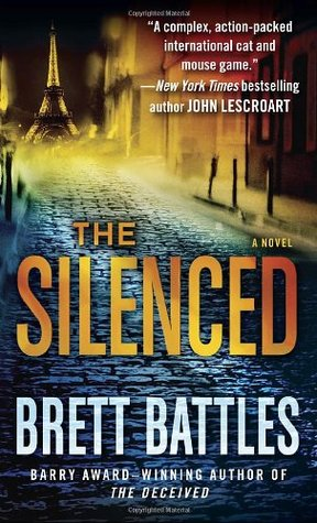 The Silenced (Jonathan Quinn #4) - Brett Battles