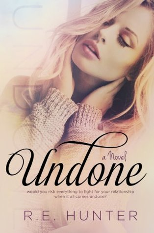 Book Review — Undone by R.E. Hunter