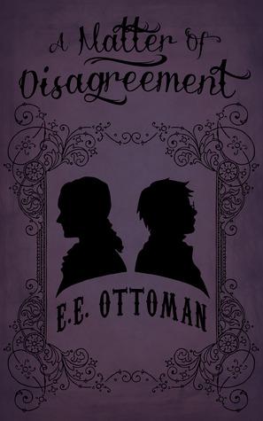 Book Review : A Matter of Disagreement by E.E Ottoman