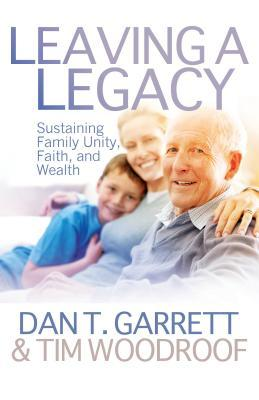 Leaving a Legacy: Sustaining Family, Unity, Faith, and Wealth