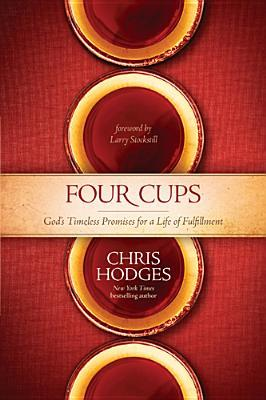 The Four Cups of Promise: The Journey to Fulfillment God Planned for You