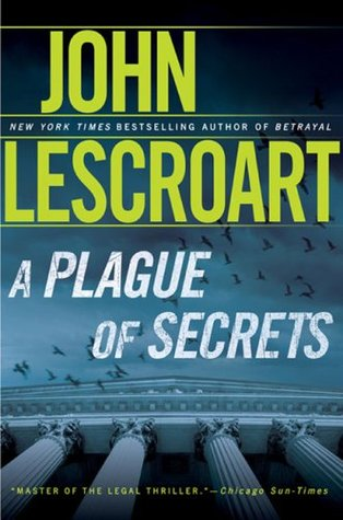 A Plague of Secrets (Dismas Hardy #13) - John Lescroart