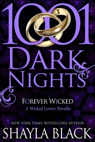 Forever Wicked (1001 Dark Nights, #1) (Wicked Lovers, #7.8)