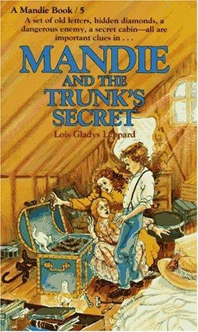 Mandie and the Trunk's Secret (Mandie Books, #5)