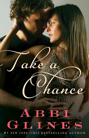 Review: Take A Chance by Abbi Glines