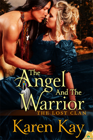 The Angel and the Warrior (The Lost Clan, #1)