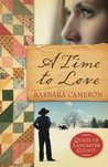A Time to Love (Quilts of Lancaster County, #1)