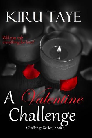 A Valentine Challenge by Kiru Taye