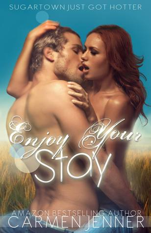 Enjoy Your Stay (Sugartown, #2)