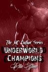 Underworld Champions (The MC Outlaw Series #1)