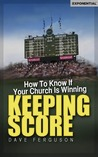 Keeping Score: How to Know If Your Church is Winning