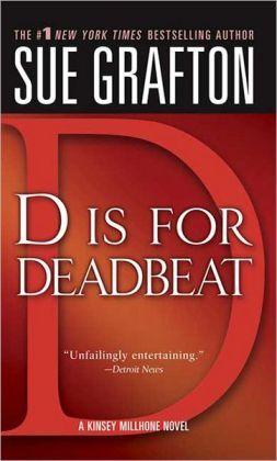 D Is For Deadbeat (Kinsey Millhone, #4)