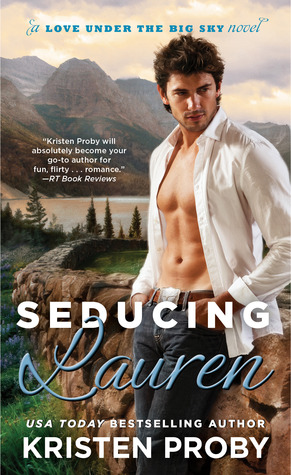 Seducing Lauren (Love Under the Big Sky, #2)