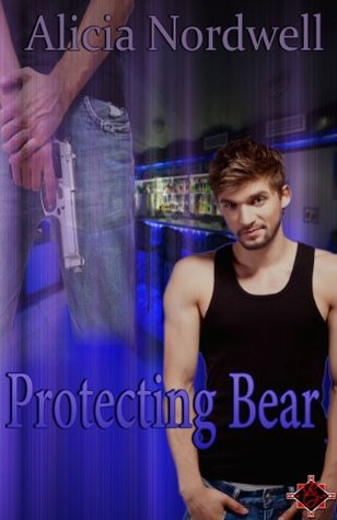 Book Review: Protecting Bear by Alicia Nordwell