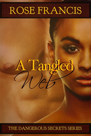 A Tangled Web by Rose Francis