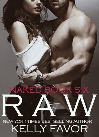 Raw (Naked, #6)