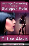 Marriage Counseling From A Stripper Pole (The Ravenwood Circle Story 1)