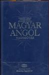 Magyar Angol Nagyszótár =Hungarian English Dictionary