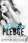 A Betty's Pledge: Volume One