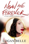 Now and Forever: A Last Chance Romance