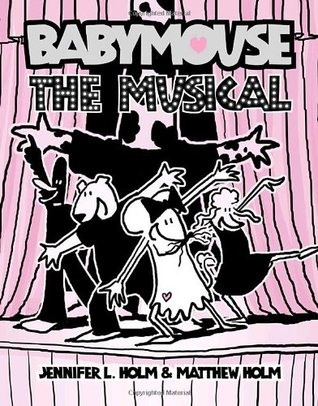 Graphic Novel Review: Babymouse the Musical