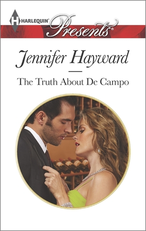The Truth About De Campo (The Delicious De Campos, #3)