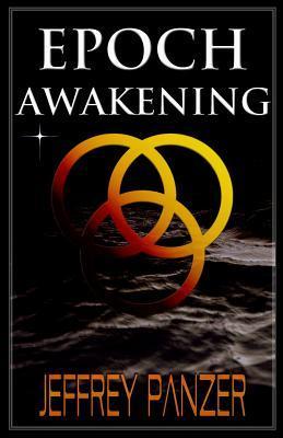 Epoch Awakening (Epoch, #1)