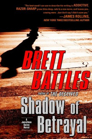 Shadow of Betrayal (Jonathan Quinn #3) - Brett Battles