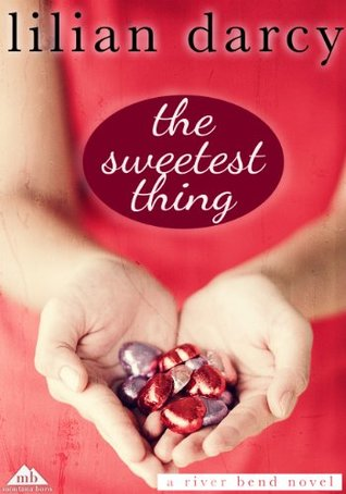 The Sweetest Thing (River Bend)