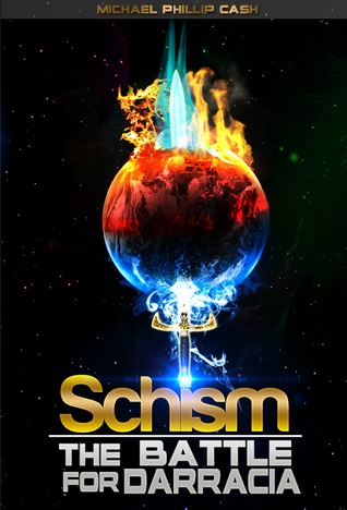 Schism by Michael Phillip Cash