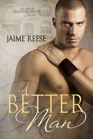 Book Review: A Better Man by Jaime Reese