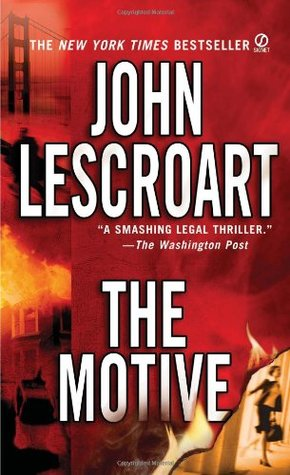 The Motive (Dismas Hardy #11) - John Lescroart