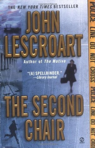 The Second Chair (Dismas Hardy #10) - John Lescroart