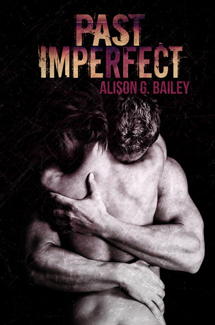 4 Stars for Past Imperfect (Perfect #2) by Alison G. Bailey