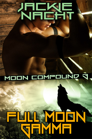 Full Moon Gamma (Moon Compound, #3)