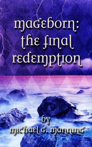Mageborn: The Final Redemption (Book 5)