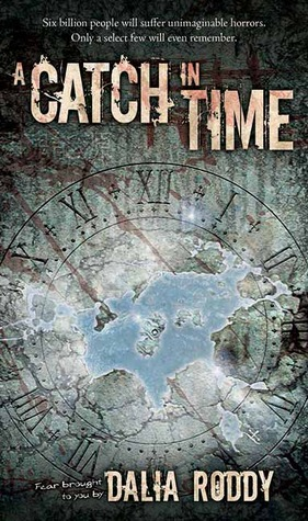 A Catch in Time by Dalia Roddy