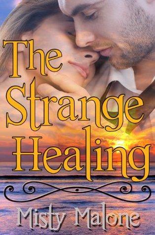 The Strange Healing