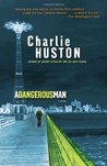 A Dangerous Man (Hank Thompson, #3)