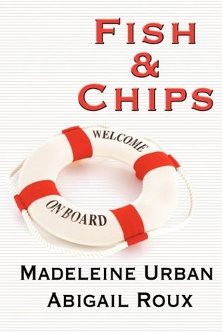 Book Review: Fish & Chips by Abigail Roux & Madeleine Urban