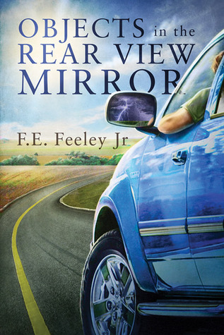 Recent Release Review: Objects in the Rearview Mirror by F.E Feeley Jr