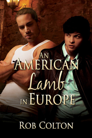 Book Review: An American Lamb in Europe by Rob Colton