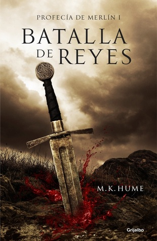 Batalla de Reyes (Profecía de Merlín, #1)