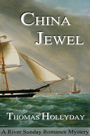 China Jewel (River Sunday Romance Mysteries)