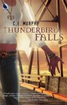 Thunderbird Falls  (Walker Papers, #2)