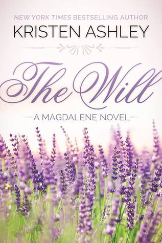 The Will (Magdalene Series, #1)