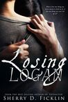 Losing Logan by Sherry D. Ficklin