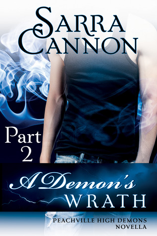 A Demon's Wrath: Part 2 (Peachville High Demons #6.2)