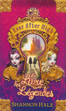 Ever After High: Le Livre des L�gendes